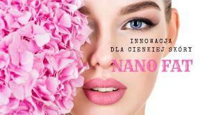 Nano Fat - przeciwdziałanie procesom starzenia w obszarach cienkiej skóry