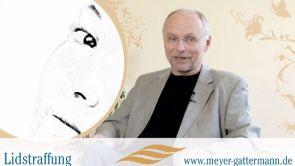Lidstraffung - Sprechstunde bei Dr. Meyer-Gattermann