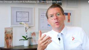 Plastische Chirurgie Vertrauen & Aufklärung (Dr. Timo Spanholtz Köln)